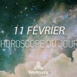 Horoscope du Jour du 11 février 2019