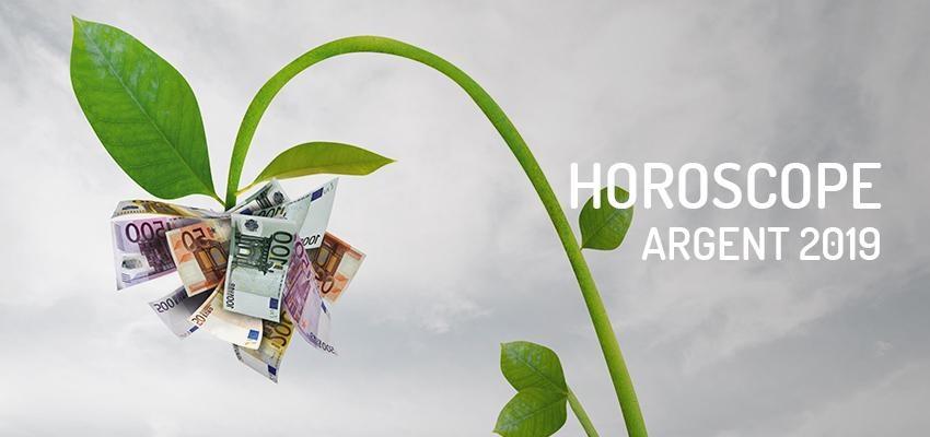 L'horoscope de l'argent 2019 : votre situation financière