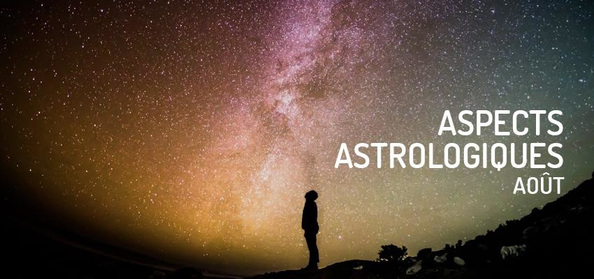 Découvrez les principaux aspects astrologiques du mois d'août 2019