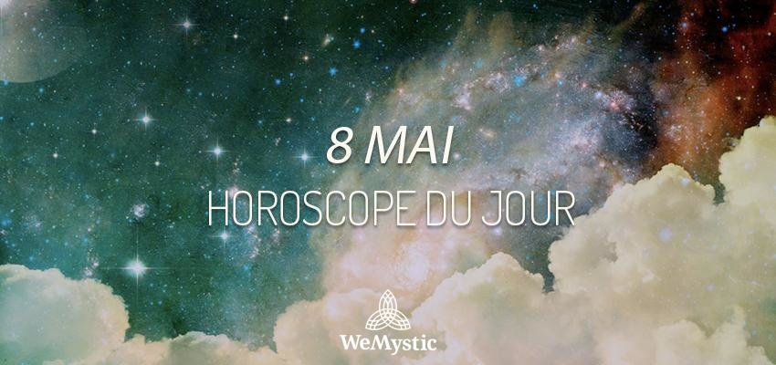 Horoscope du Jour du 8 mai 2019