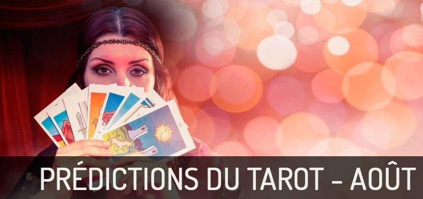 Découvrez les prédictions du Tarot du mois d'août 2018 !
