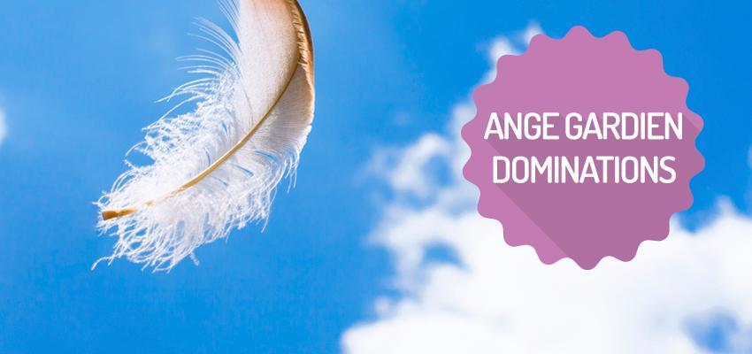 Ange gardien : les Dominations