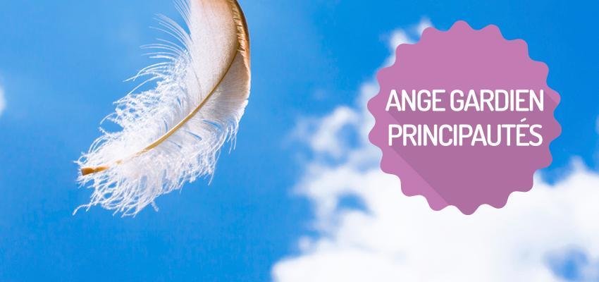 Ange gardien : les principautés