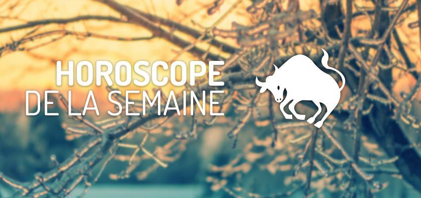 Horoscope de la Semaine - Taureau