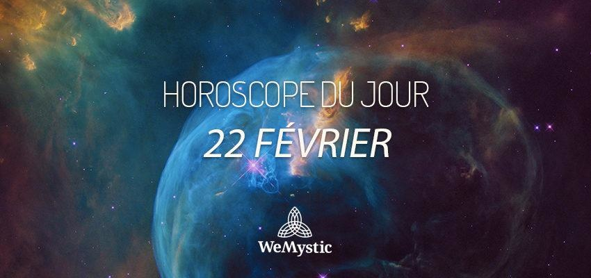 Horoscope du Jour du 22 février 2018