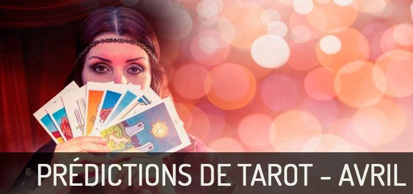 Découvrez les prédictions du Tarot pour avril 2018 !